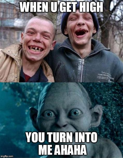 Turn Photo Into Meme - gollum drugs imgflip