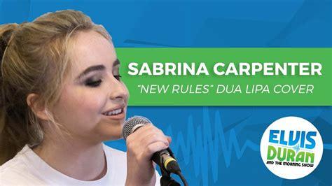 dua lipa new rules live sabrina carpenter quot new rules quot dua lipa acoustic cover
