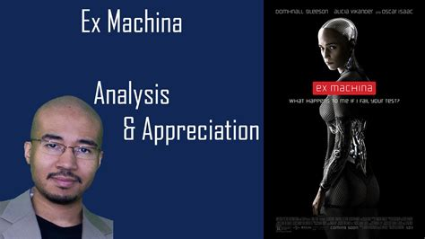 ex machina spoilers discussion ex machina an analysis appreciation doovi