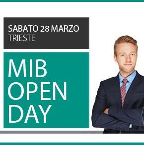 Mib Trieste School Of Management Mba by Mib Open Day 2015 Sabato 28 Marzo Dalle 9 30 Mib School