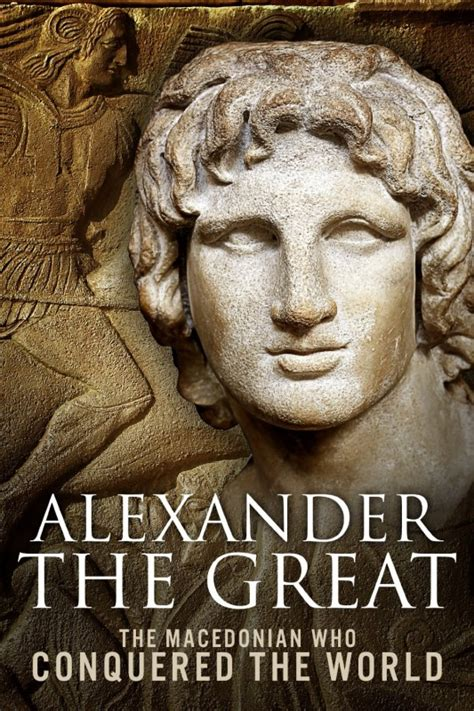 biography of alexander the great alexander the great quotes on war quotesgram