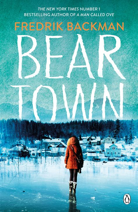 beartown a novel books beartown by fredrik backman penguin books australia