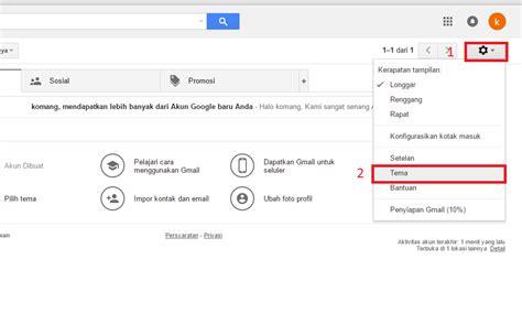 Membuat Tema Gmail | cara mempercantik tilan tema background di akun gmail