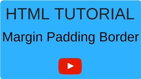 tutorial css padding css tutorial margin padding border youtube