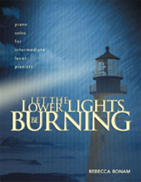 Lower Lights by Let The Lower Lights Be Burning Intermediate Piano Solos