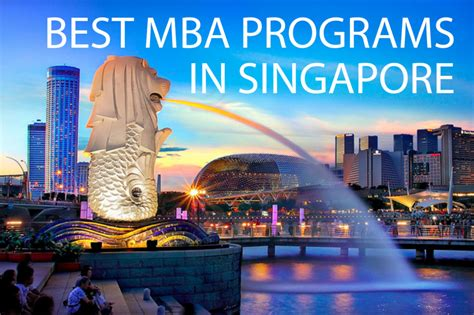 Mba Comparison In Singapore by The Best Mba Programs In Singapore 187 Touch Mba