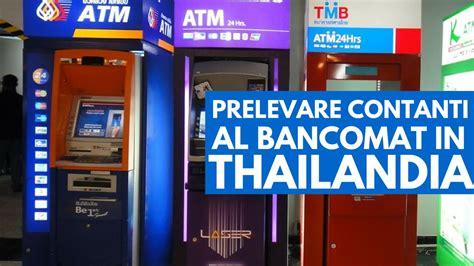 prelevare soldi in prelevare soldi al bancomat in thailandia