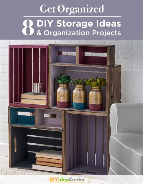 diy crafts for home organization get organized 8 diy storage ideas and organization projects diyideacenter