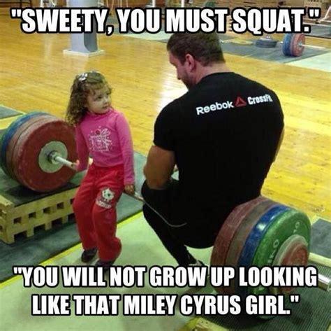 Squat Meme - you must squat gymtalk memes pinterest haha love