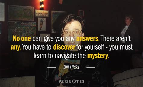 bill hicks quotes top 25 quotes by bill hicks of 265 a z quotes