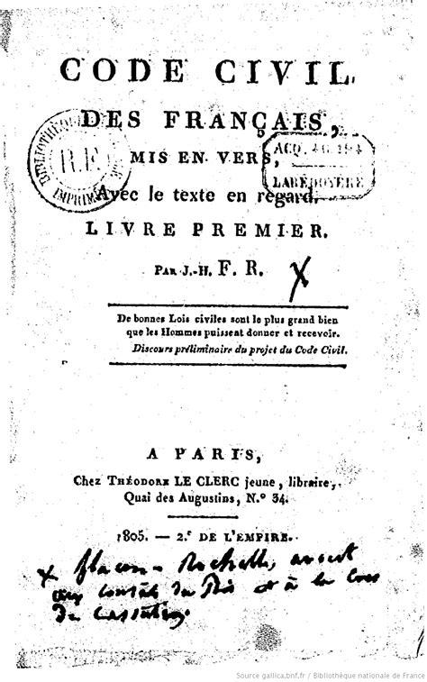 code civil avec 2711024873 code civil des fran 231 ais mis en vers avec le texte en regard par j h f r