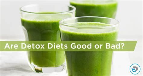 Detoxing Bad by Are Detox Diets Or Bad Dr Daniel Functional