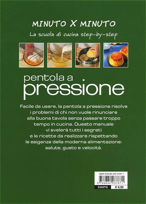 cucinare nella pentola a pressione pentola a pressione giunti editore