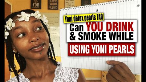 Can You Use Detox While by Can You Drink Smoke While Using Yoni Pearls Yoni