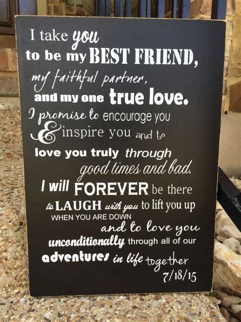 Custom Wedding Vows ~ I Take You To Be My Best Friend