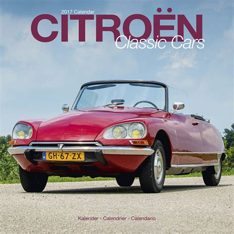 Citroen Classic Cars by Citroen Classic Cars Calendar 2017 Pet Prints Inc