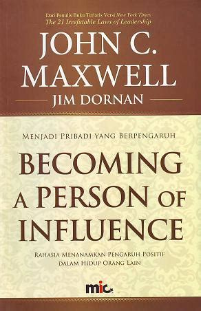 Becoming A Person Of Influence C Maxwell Jim Dornan jual 62 judul buku kepemimpinan