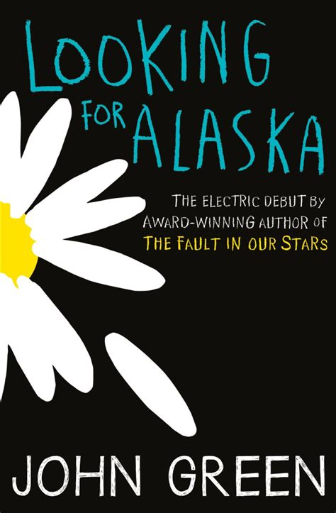 the in green books looking for alaska by green reading list 60
