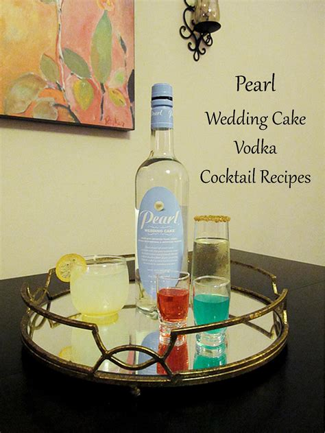 Wedding Cake Vodka by Celebratory Drinks With Pearl Wedding Cake Vodka Liquid