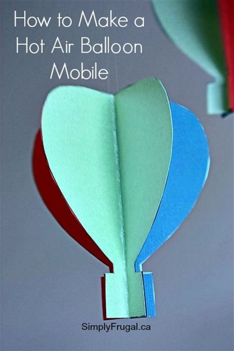 Make A Paper Mobile - easy diy air balloon mobile how to make an