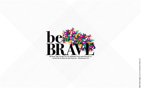 being brave a 40 day journey to the god dreams for you books free be brave screen wallpapers for iphone android