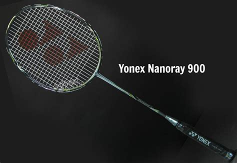 Raket Yonex Nanospeed 100 yonex nanoray 900 badminton racket review