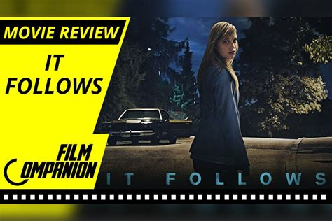 film it follows review it follows movie review film companion