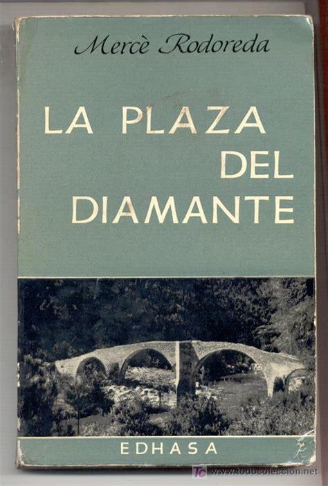 libro la plaa del diamant la plaza del diamante merc 232 rodoreda 1 170 edici comprar en todocoleccion 27164142