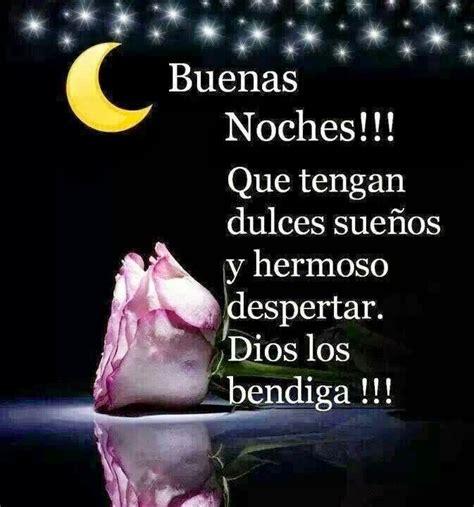 imagenes buenas noches bonitas frases bonitas para facebook frases para decir buenas noches