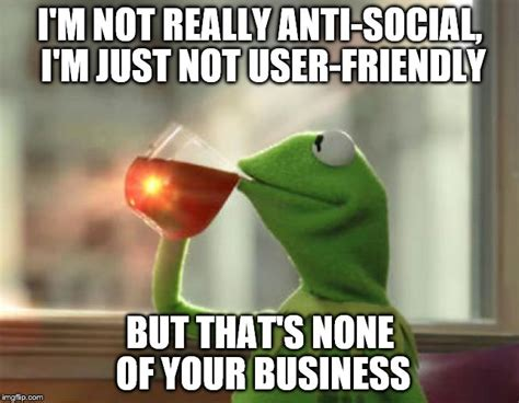 Social Memes - but thats none of my business neutral meme imgflip