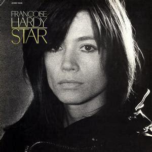voila francoise hardy wiki star fran 231 oise hardy album en 233 coute gratuite sur