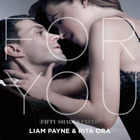 beautiful in white fifty shades freed mp3 download liam payne rita ora for you lyrics genius lyrics