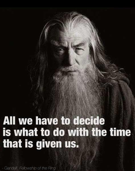 best favorite lord of the rings quotes or would you best 25 gandalf quotes ideas on lotr quotes