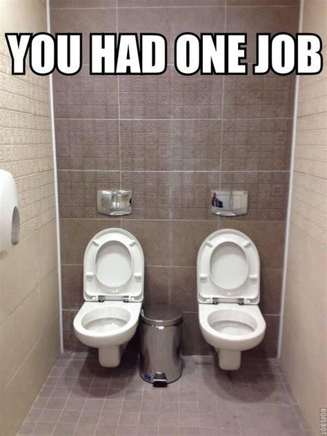 Meme Toilet - you had one toilet err job you had one job know