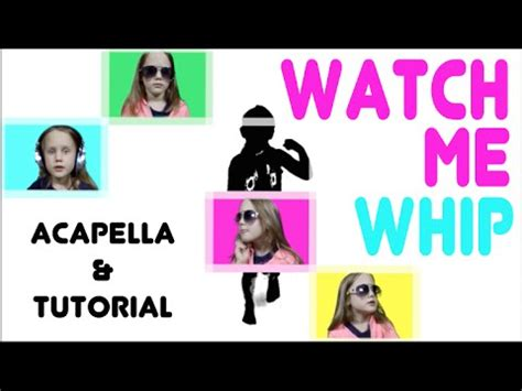 tutorial watch me watch me whip nae nae tutorial acapella cover tedi