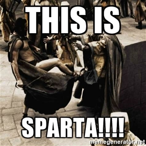 this is sparta sparta kick meme generator