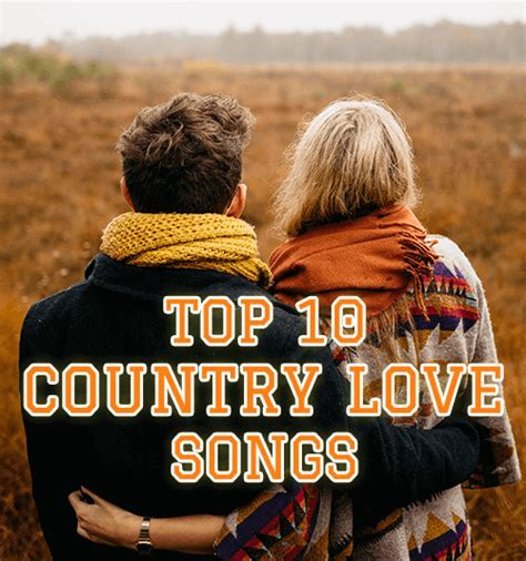 Top 10 Country Love Songs Free Download