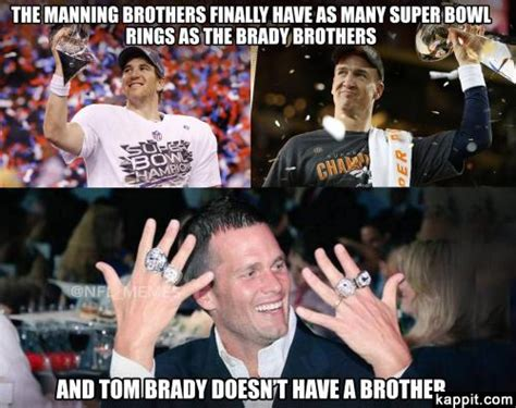 Brady Manning Memes - the manning brothers finally have as many super bowl rings