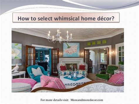 how to select whimsical home decor