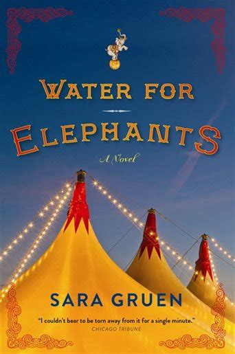 water for elephants a novel water for elephants book by gruen paperback