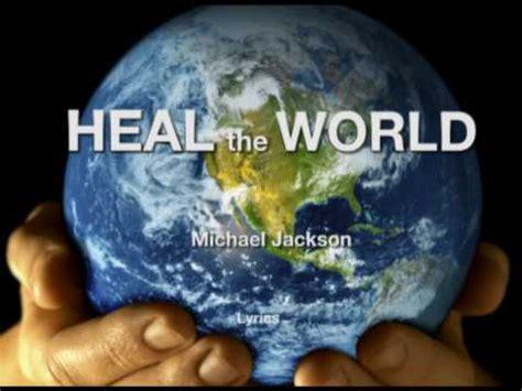 testo heal the world michael jackson heal the world lyrics