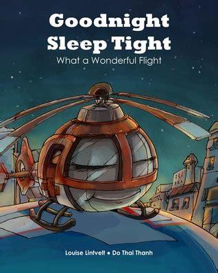 libro goodnight sleep tight book review goodnight sleep tight by louise lintvelt mboten