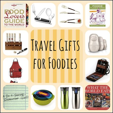 gifts for foodies 10 travel gifts for foodies travel gift list
