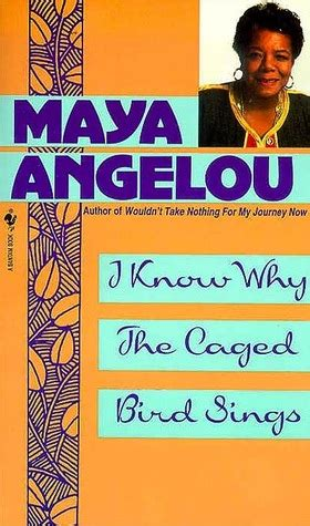 the why book books i why the caged bird sings by angelou reviews