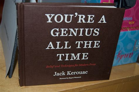 you re a genius all the time belief and technique for modern prose ebook you re a genius all the time belief technique for modern