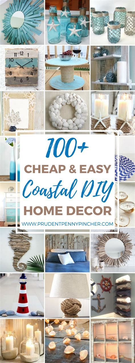 100 cheap and easy coastal diy home decor ideas pinpoint