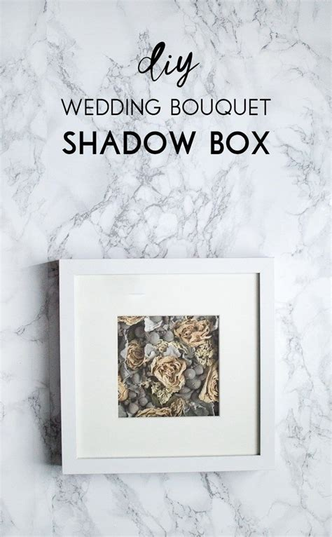 Wedding Bouquet Box Frame by 17 Best Ideas About Bouquet Shadow Box On