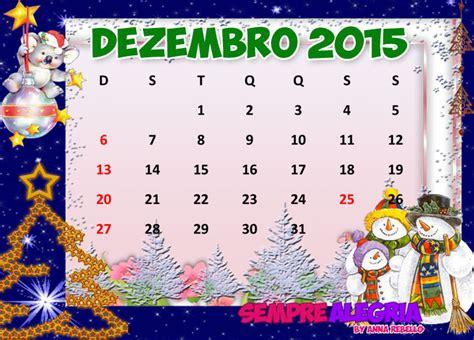 Calendario Dezembro 2015 Calend 225 Sempre Alegria Page 2
