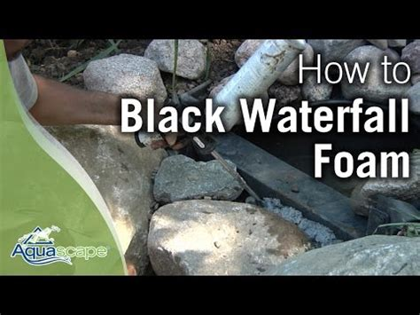 black waterfall foam how to by aquascape in