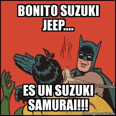Suzuki Meme - meme batman slaps robin bonito suzuki jeep es un